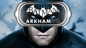 Games on the PS VR- Batman Arkham VR