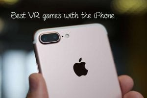 Best VR games with the iPhone