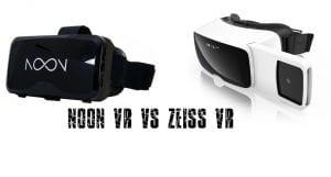 Noon VR vs Zeiss VR headset
